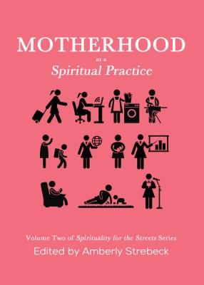 Motherhood_as_a_Sprititual_Practice_grande