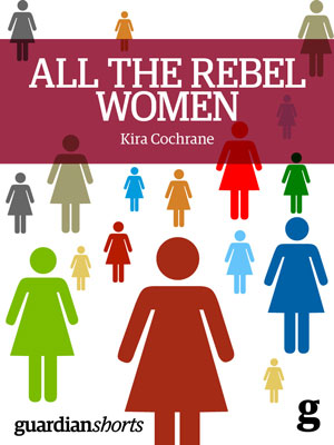 All-the-Rebel-Women-300