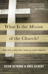 mission-of-the-church-deyoung-gilbert