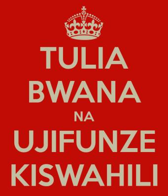 tulia-bwana-na-ujifunze-kiswahili