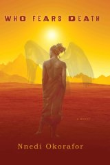 who-fears-death-nnedi-okorafor